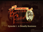 Adventures.of.Bertram.Fiddle.Episode.1.A.Dreadly.Business.MULTi5-PROPHET