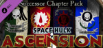 Space.Hulk.Ascension.Successor.Chapter.Pack-SKIDROW