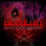 BloodLust.Shadowhunter-RELOADED