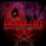 BloodLust.Shadowhunter-RELOADED