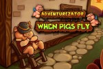 Adventurezator.When.Pigs.Fly-CODEX