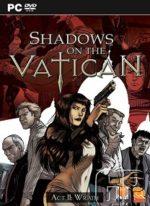 Shadows.on.The.Vatican.Act.II.Wrath.MULTi7-PROPHET