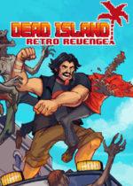 Dead.Island.Retro.Revenge-TiNYiSO
