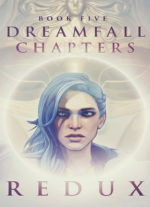 Dreamfall.Chapters.Book.Five.REDUX.GERMAN-POSTMORTEM