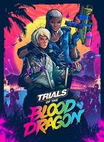 Trials.of.the.Blood.Dragon-SKIDROW