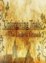 Unforgiving.Trials.The.Darkest.Crusade-HI2U