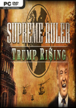 Supreme.Ruler.Trump.Rising-SKIDROW