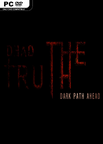DeadTruth.The.Dark.Path.Ahead-PLAZA