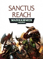 Warhammer.40.000.Sanctus.Reach.Sons.of.Cadia-CODEX