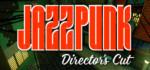 Jazzpunk.Directors.Cut.Flavour.Nexus-CODEX