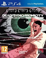 Dead_Synchronicity-Tomorrow_comes_today_PS4-LiGHTFORCE