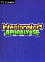 Infectonator.3.Apocalypse-TiNYiSO