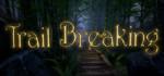 Trail.Breaking-PLAZA