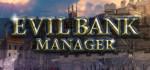 Evil.Bank.Manager-PLAZA