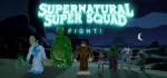 Supernatural.Super.Squad.Fight-TiNYiSO