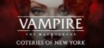 Vampire.The.Masquerade.Coteries.of.New.York.Deluxe.Edition-CODEX