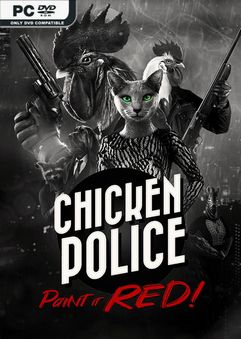 Chicken.Police.Paint.it.RED.Directors.Cluck.Edition-CODEX