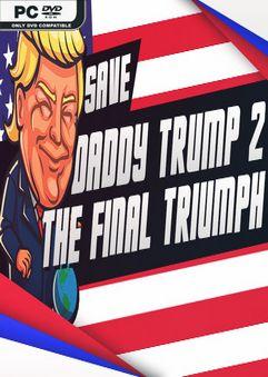 Save.Daddy.Trump.2.The.Final.Triumph-SKIDROW