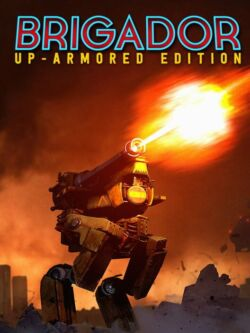 Brigador_Up_Armored_Edition_The_Blood_Anniversary-FLT